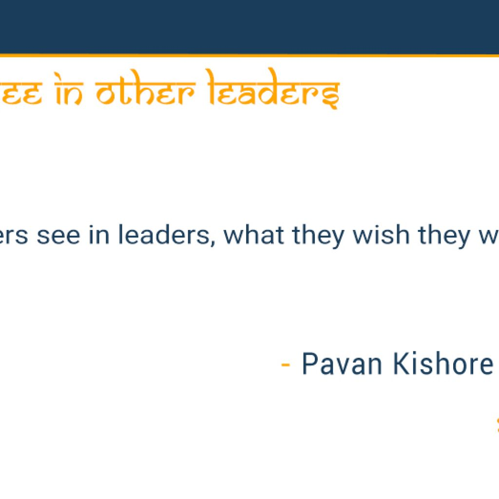 what-you-see-in-other-leaders